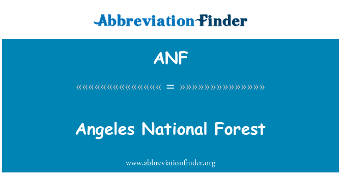 ANF: Angeles National Forest