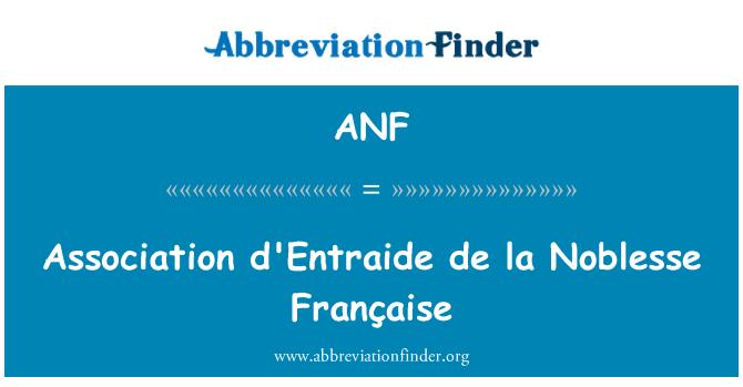 ANF: Association d'Entraide de la Noblesse Française