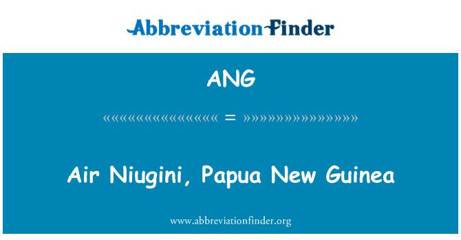ANG: Air Niugini, Papua New Guinea