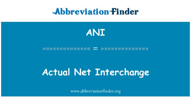 ANI: Actual Net Interchange