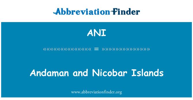 ANI: Andaman and Nicobar Islands