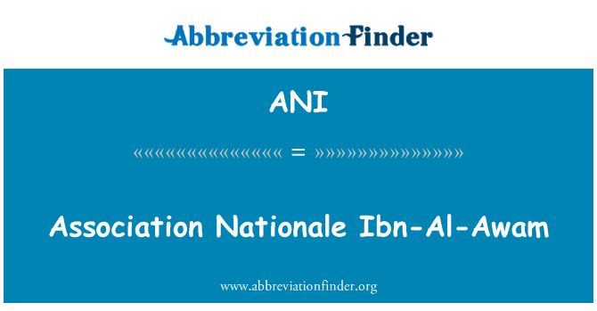 ANI: Association Nationale Ibn-Al-Awam