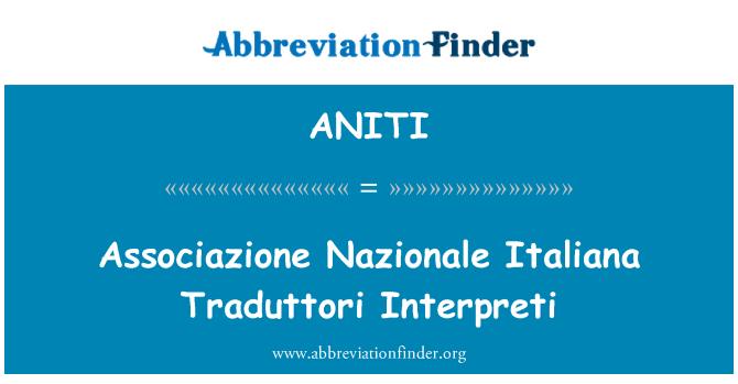ANITI: Associazione Nazionale Italiana Traduttori Interpreti