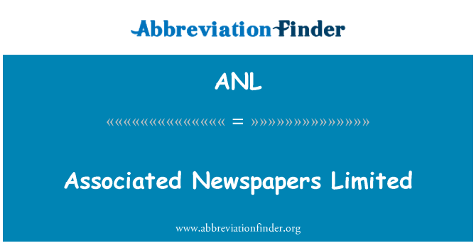 ANL: Associated Newspapers Limited