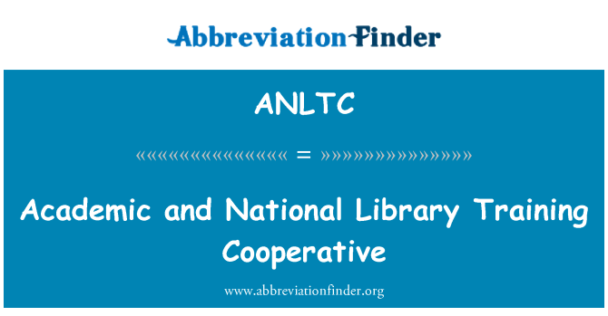 ANLTC: Academic and National Library Training Cooperative