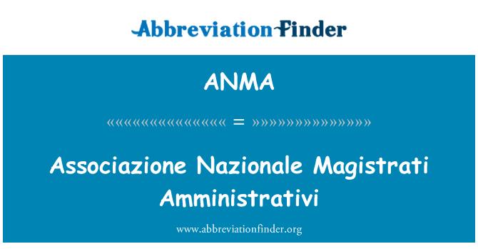 ANMA: Associazione Nazionale Magistrati Amministrativi