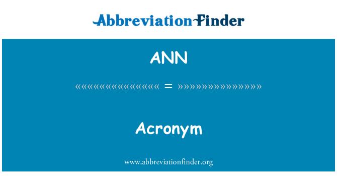 ANN: 首字母缩略词