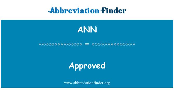 ANN: 批准