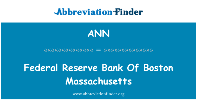 ANN: Persekutuan Reserve Bank Of Boston Massachusetts