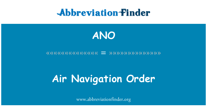 ANO: Air Navigation Order