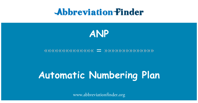 ANP: Automatic Numbering Plan
