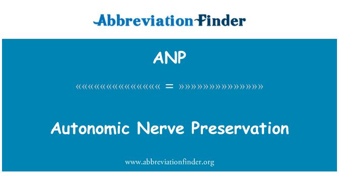 ANP: Autonomic Nerve Preservation