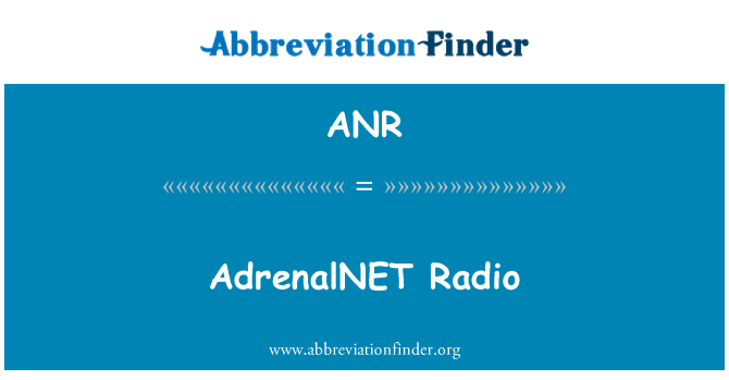 ANR: AdrenalNET Radio