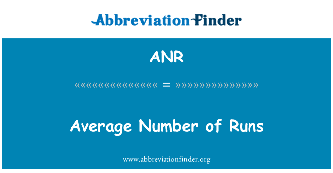 ANR: Average Number of Runs