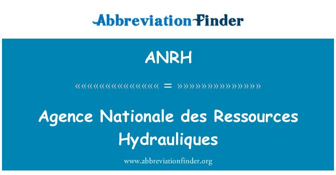 ANRH: Agence Nationale des Ressources Hydrauliques