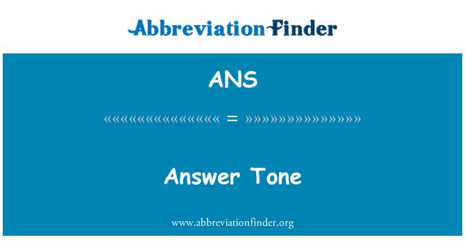 ANS: Answer Tone
