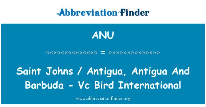 ANU: Saint Johns / Antigua, Antigua And Barbuda - Vc Bird International