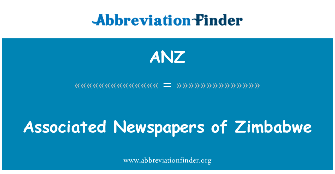 ANZ: Associated Newspapers of Zimbabwe