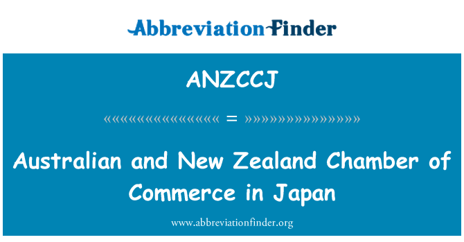 ANZCCJ: Australian and New Zealand Chamber of Commerce in Japan