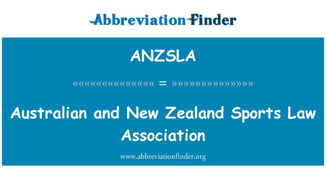 ANZSLA: Australian and New Zealand Sports Law Association