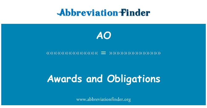AO: Awards and Obligations