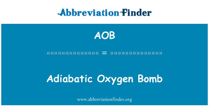 AOB: Adiabatic Oxygen Bomb
