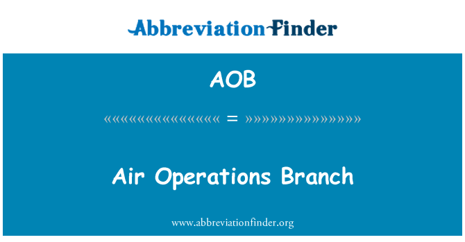 AOB: Air Operations Branch