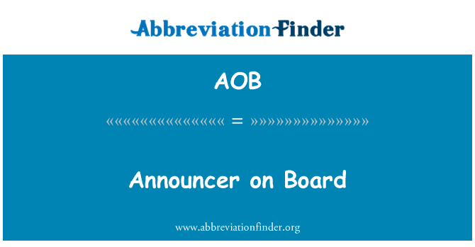 AOB: Announcer on Board