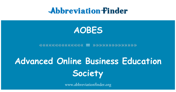 AOBES: Advanced Online Business Education Society