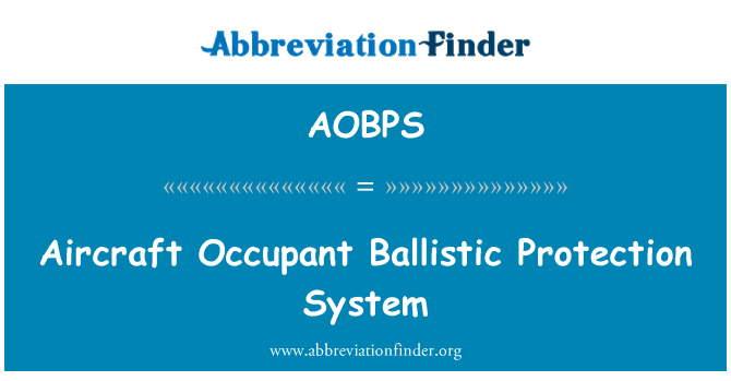 AOBPS: Aircraft Occupant Ballistic Protection System