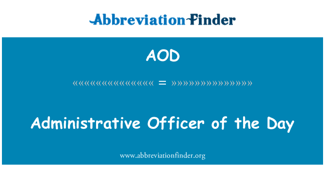 AOD: Administrative Officer of the Day
