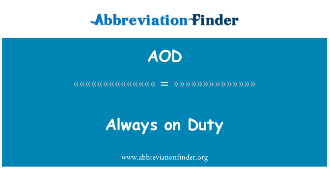 AOD: Always on Duty
