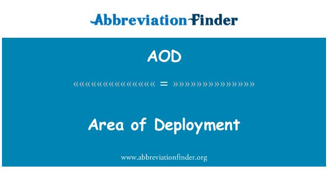 AOD: Area of Deployment