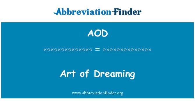 AOD: Art of Dreaming