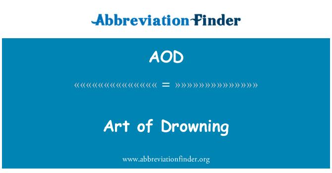 AOD: Art of Drowning