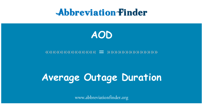 AOD: Average Outage Duration