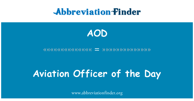 AOD: Aviation Officer of the Day