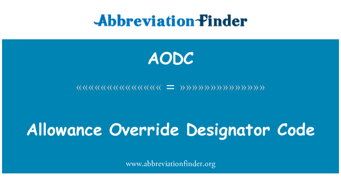 AODC: Allowance Override Designator Code