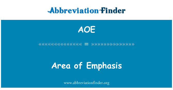 AOE: Area of Emphasis