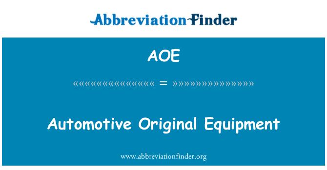 AOE: Automotive Original Equipment