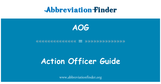 AOG: Action Officer Guide