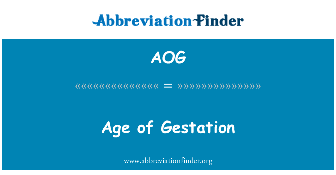 AOG: Age of Gestation