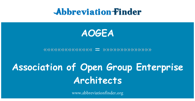 AOGEA: Association of Open Group Enterprise Architects