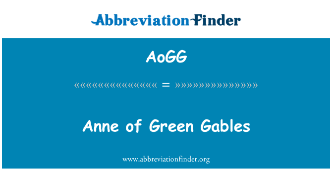 AoGG: Anne of Green Gables