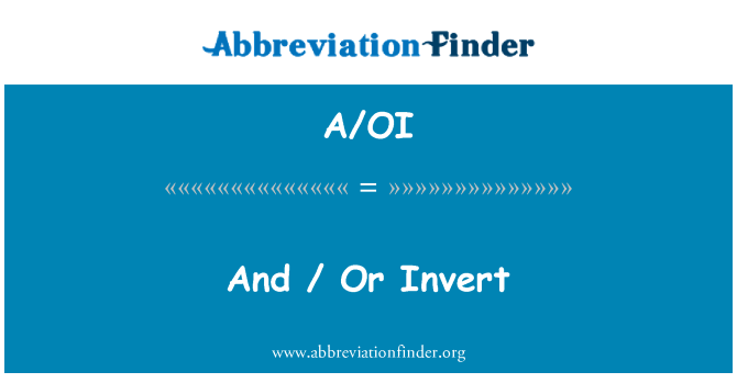 A/OI: And / Or Invert