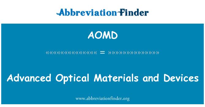 AOMD: Gelişmiş optik malzeme ve cihazlar
