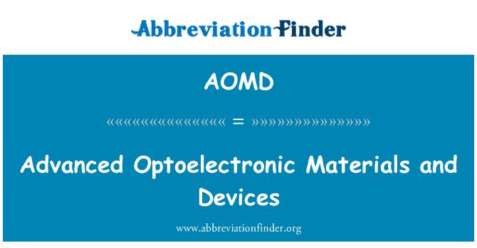 AOMD: Gelişmiş Optoelektronik malzeme ve cihazlar