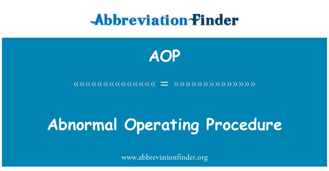 AOP: Abnormal Operating Procedure