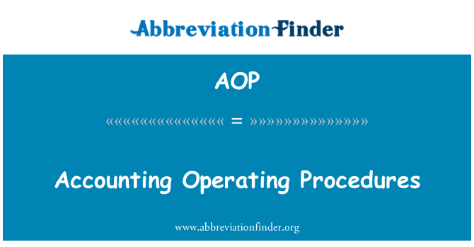 AOP: Accounting Operating Procedures