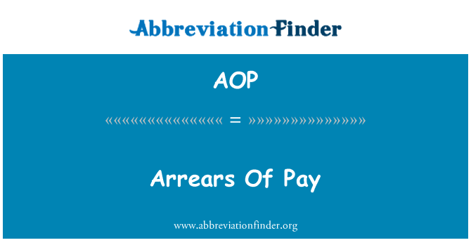 AOP: Arrears Of Pay